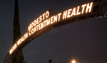 Modesto - Water, wealth, contentment, health